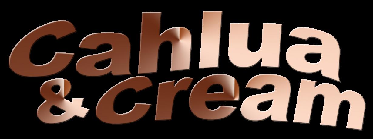 Cahlua & Cream